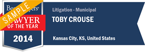 Toby Crouse has earned a Lawyer of the Year award for 2014!
