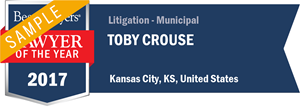 Toby Crouse has earned a Lawyer of the Year award for 2017!