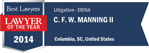 C. F. W. Manning II has earned a Lawyer of the Year award for 2014!
