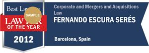 Fernando Escura Serés has earned a Lawyer of the Year award for 2012!