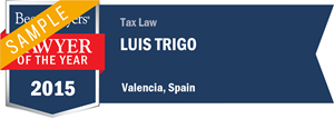Luis Trigo has earned a Lawyer of the Year award for 2015!
