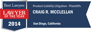 Craig R. McClellan has earned a Lawyer of the Year award for 2014!