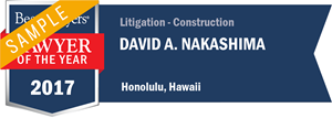 David A. Nakashima has earned a Lawyer of the Year award for 2017!