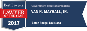 Van R. Mayhall, Jr. has earned a Lawyer of the Year award for 2017!