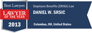 Daniel W. Srsic has earned a Lawyer of the Year award for 2013!
