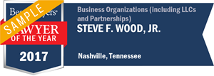 Steve F. Wood, Jr. has earned a Lawyer of the Year award for 2017!