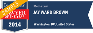 Jay Ward Brown has earned a Lawyer of the Year award for 2014!