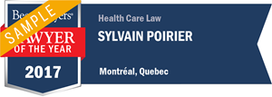 Sylvain Poirier has earned a Lawyer of the Year award for 2017!