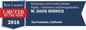 M. David Minnick has earned a Lawyer of the Year award for 2016!