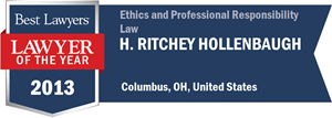 H. Ritchey Hollenbaugh has earned a Lawyer of the Year award for 2013!