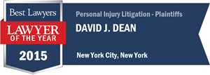 David J. Dean has earned a Lawyer of the Year award for 2015!