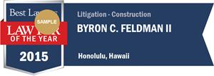 Byron C. Feldman II has earned a Lawyer of the Year award for 2015!