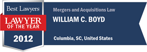 William C. Boyd has earned a Lawyer of the Year award for 2012!