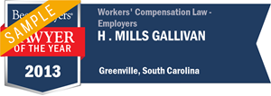 H . Mills Gallivan has earned a Lawyer of the Year award for 2013!