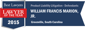 William Francis Marion, Jr. has earned a Lawyer of the Year award for 2015!