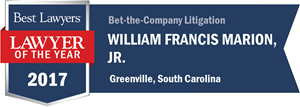 William Francis Marion, Jr. has earned a Lawyer of the Year award for 2017!