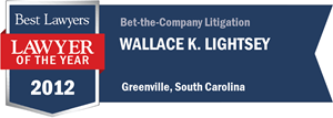 Wallace K. Lightsey has earned a Lawyer of the Year award for 2012!