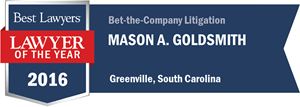 Mason A. Goldsmith has earned a Lawyer of the Year award for 2016!