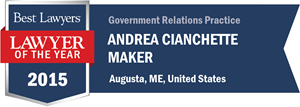 Andrea Cianchette Maker has earned a Lawyer of the Year award for 2015!