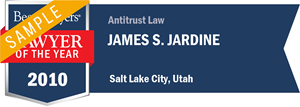 James S. Jardine has earned a Lawyer of the Year award for 2010!