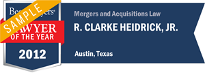 R. Clarke Heidrick, Jr. has earned a Lawyer of the Year award for 2012!