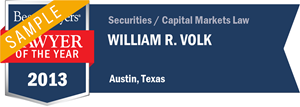 William R. Volk has earned a Lawyer of the Year award for 2013!