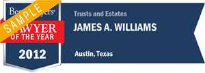 James A. Williams has earned a Lawyer of the Year award for 2012!