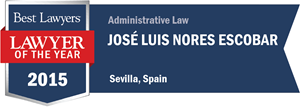 José Luis Nores Escobar has earned a Lawyer of the Year award for 2015!