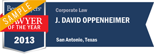 J. David Oppenheimer has earned a Lawyer of the Year award for 2013!