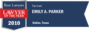 Emily A. Parker has earned a Lawyer of the Year award for 2010!