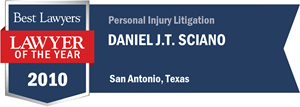 Daniel J.T. Sciano has earned a Lawyer of the Year award for 2010!