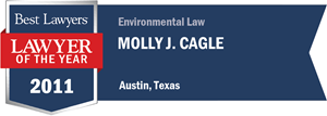Molly J. Cagle has earned a Lawyer of the Year award for 2011!