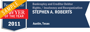 Stephen A. Roberts has earned a Lawyer of the Year award for 2011!