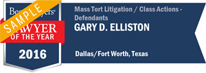 Gary D. Elliston has earned a Lawyer of the Year award for 2016!