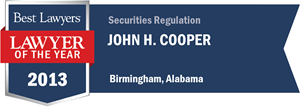 John H. Cooper has earned a Lawyer of the Year award for 2013!