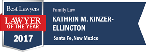 Kathrin M. Kinzer-Ellington has earned a Lawyer of the Year award for 2017!