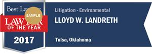 Lloyd W. Landreth has earned a Lawyer of the Year award for 2017!