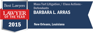 Barbara L. Arras has earned a Lawyer of the Year award for 2015!