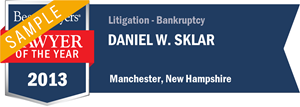 Daniel W. Sklar has earned a Lawyer of the Year award for 2013!