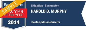 Harold B. Murphy has earned a Lawyer of the Year award for 2014!