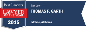 Thomas F. Garth has earned a Lawyer of the Year award for 2015!
