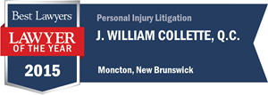 J. William Collette , Q.C. has earned a Lawyer of the Year award for 2015!