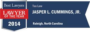 Jasper L. Cummings, Jr. has earned a Lawyer of the Year award for 2014!