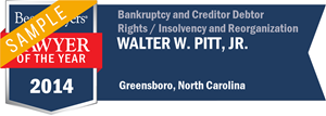 Walter W. Pitt, Jr. has earned a Lawyer of the Year award for 2014!