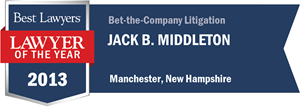 Jack B. Middleton has earned a Lawyer of the Year award for 2013!