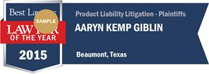 Aaryn Kemp Giblin has earned a Lawyer of the Year award for 2015!