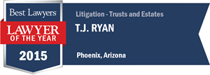 T.J. Ryan has earned a Lawyer of the Year award for 2015!