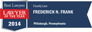 Frederick N. Frank has earned a Lawyer of the Year award for 2014!
