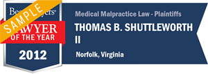 Thomas B. Shuttleworth II has earned a Lawyer of the Year award for 2012!