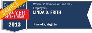 Linda D. Frith has earned a Lawyer of the Year award for 2013!